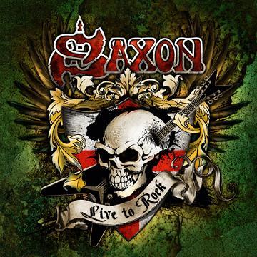 Saxon - Live to Rock