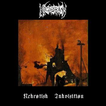 Koldbrann - Nekrotisk Inkvisition