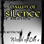 Dawn of Silence - World of Lies