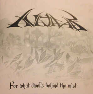 Avathar - For What Dwells Behind the Mist