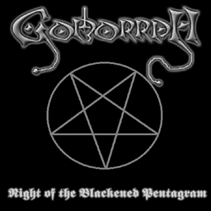 Gomorrah - Night of the Blackened Pentagram