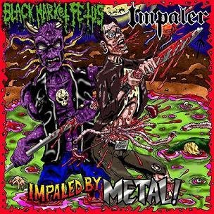 Impaler / Black Market Fetus - Impaled by Metal!