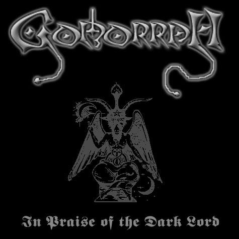 Gomorrah - In Praise of the Dark Lord