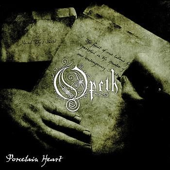 Opeth - Porcelain Heart
