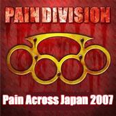 Paindivision - Pain Across Japan 2007
