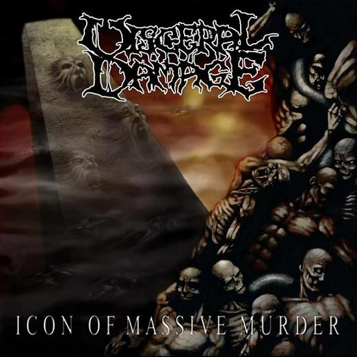 Visceral Damage - Icon of Massive Murder