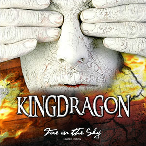 Kingdragon - Fire in the Sky