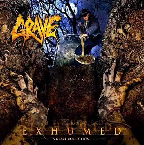 Grave - Exhumed - A Grave Collection