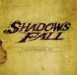 Shadows Fall - Forevermore