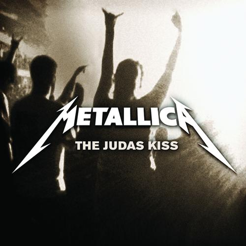 Metallica - The Judas Kiss