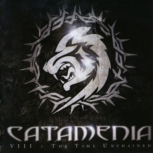Catamenia - VIII: The Time Unchained