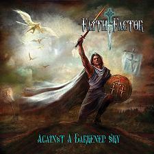 Faith Factor - Against a Darkened Sky