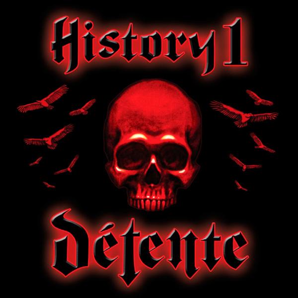 Détente / Catalepsy - History I