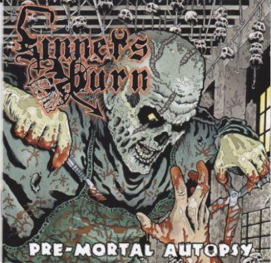 Sinners Burn - Pre-Mortal Autopsy