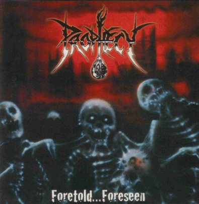 Prophecy - Foretold...Foreseen