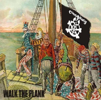 Conspiracy - Walk the Plank