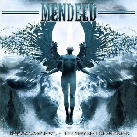 Mendeed - Shadows War Love - The Very Best of Mendeed