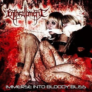 Enthrallment - Immerse into Bloody Bliss