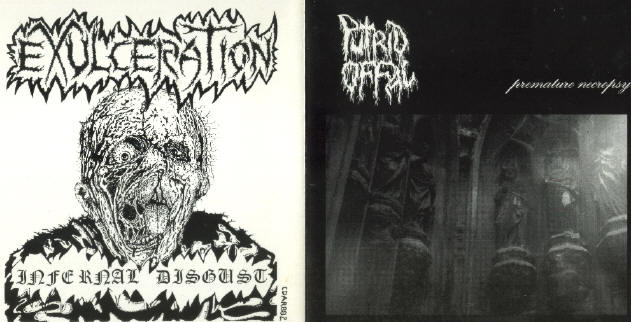 Exulceration / Putrid Offal - Infernal Disgust / Premature Necropsy