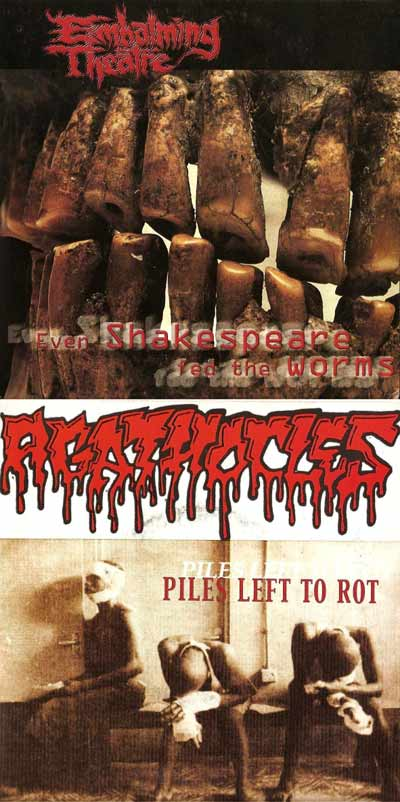 Agathocles / Embalming Theatre - Even Shakespeare Fed the Worms / Piles Left to Rot