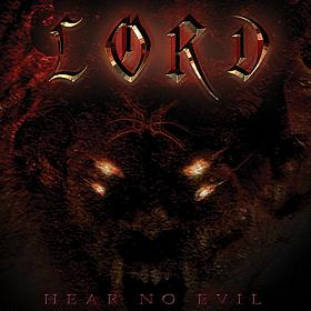 Lord - Hear No Evil