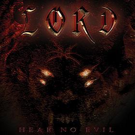 Lord - Hear No Evil