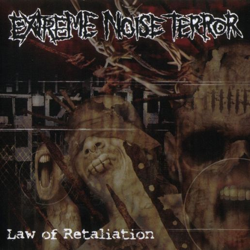 Extreme Noise Terror - Law of Retaliation