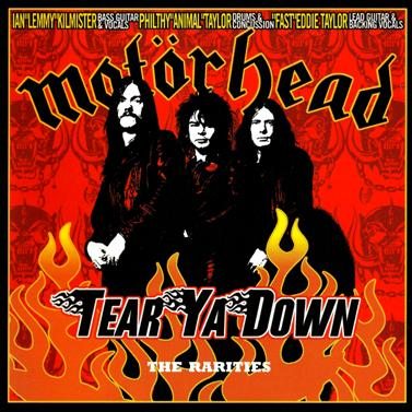 Motörhead - Tear Ya Down: The Rarities