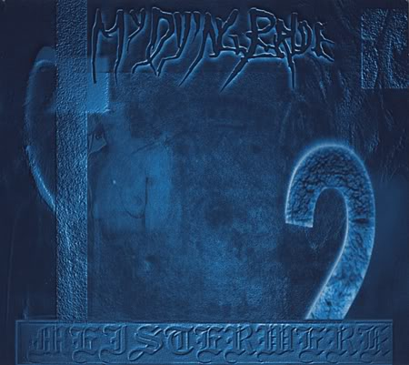 My Dying Bride - Meisterwerk 2