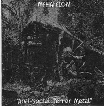 Mehafelon - Anti-Social Terror Metal