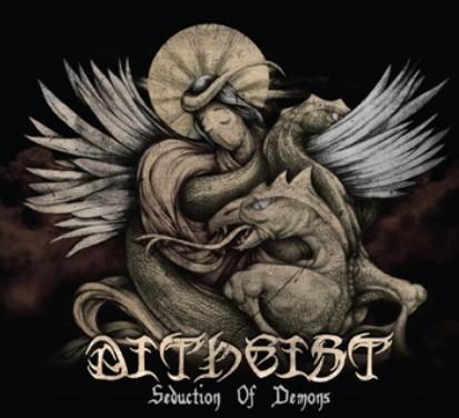 Ditheist - Seduction of Demons