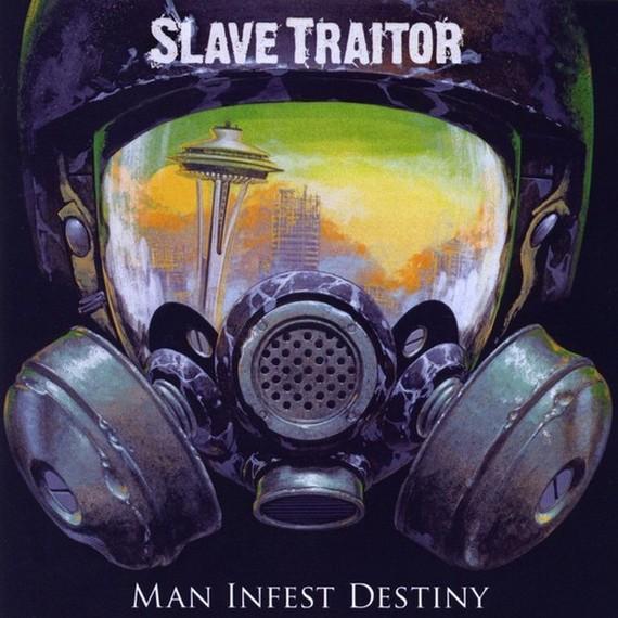 Slave Traitor - Man Infest Destiny