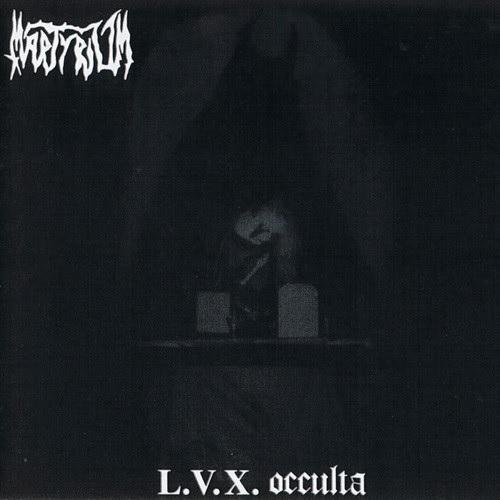 Martyrium - L.V.X. Occulta