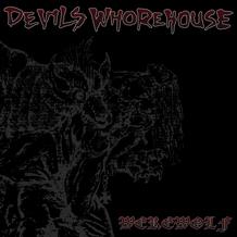 Devils Whorehouse - Werewolf