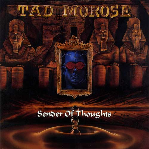 Tad Morose - Sender of Thoughts