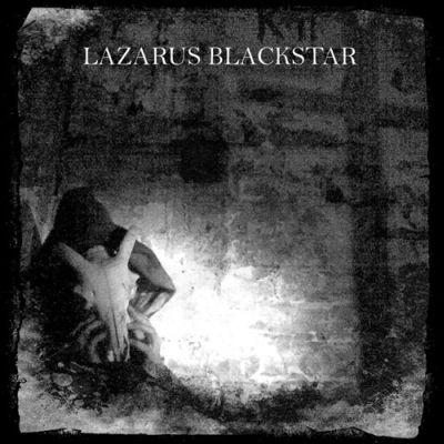Lazarus Blackstar - Tomb of Internal Winter