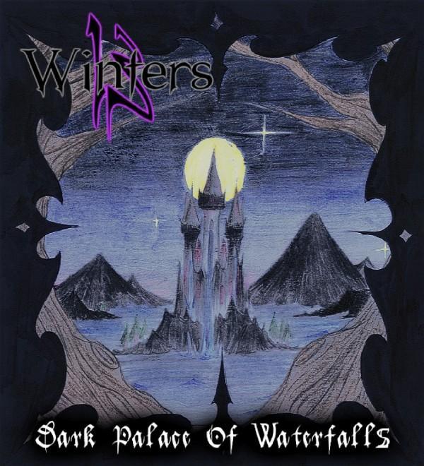 13 Winters - Dark Palace of Waterfalls