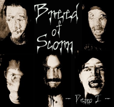 Breed of Scorn - Demo I