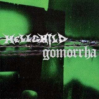 Hellchild - Hellchild / Gomorrha