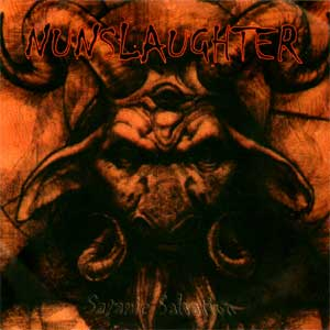 Nunslaughter / Destruktor - Satanic Salvation / Live Desecration