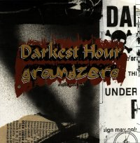 Darkest Hour - Darkest Hour / Groundzero
