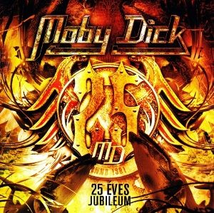 Moby Dick - 25 Éves jubileum