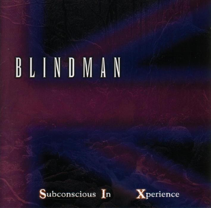 Blindman - Subconscious in Xperience