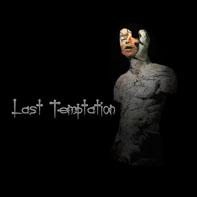 Last Temptation - Last Temptation