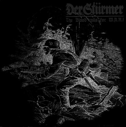 Der Stürmer - The Blood Calls for W.A.R.