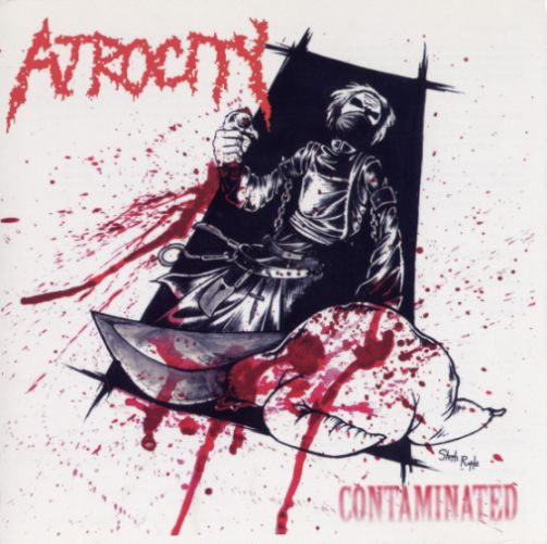 Atrocity - Contaminated