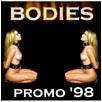 Bodies - Promo 1998