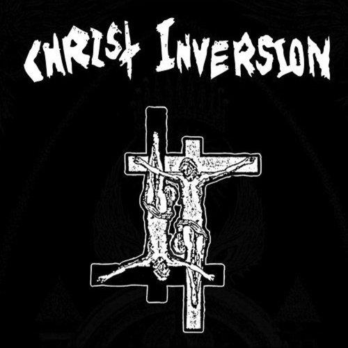 Christ Inversion - Christ Inversion