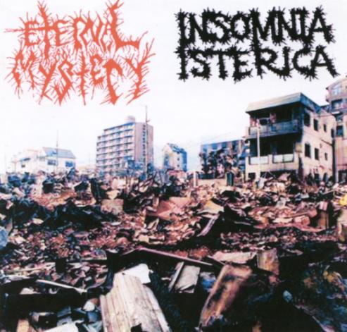 Eternal Mystery - Eternal Mystery / Insomnia Isterica