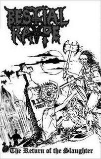 Bestial Rape - The Return of the Slaughter